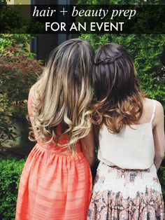 Hair and beauty prep for an event | soniastyling.com