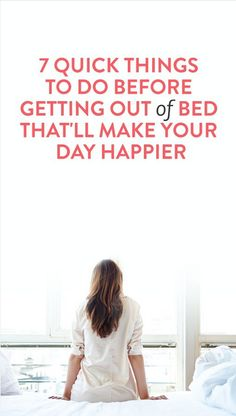 7 things to do in the morning to actually wake up happier!