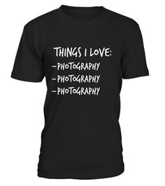 "# Funny photography T Shirt Gift idea for Men Women & Teens .  Special Offer, not available in shops      Comes in a variety of styles and colours      Buy yours now before it is too late!      Secured payment via Visa / Mastercard / Amex / PayPal      How to place an order            Choose the model from the drop-down menu      Click on ""Buy it now""      Choose the size and the quantity      Add your delivery address and bank details      And that's it!      Tags: Looking for a funny…"
