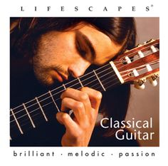 Lifescapes - Classical Guitar - Tom Hambleton