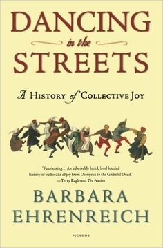 21 best anne hutchinon images on pinterest anne hutchinson dancing in the streets a history of collective joy barbara ehrenreich 9780805057249 fandeluxe Image collections