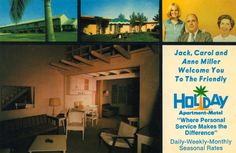 """""""Jack, Carol and Anne Miller Welcome You""""      HOLIDAY Apartment-Motel     South Naples, Florida"""
