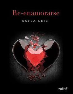 Re - Enamorarse - Kayla Leiz