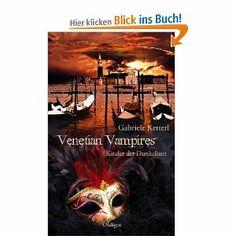 Spannender Roman über Vampire, Rache, Liebe und einer uralten Prophezeiung!!! von der Münchner Autorin Gabriele Ketterl...unbeding lesen !!