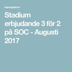 Stadium erbjudande 3 för 2 på SOC - Augusti 2017