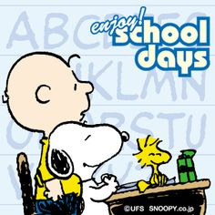 Enjoy School Days - Snoops, Woody and Charlie Brown
