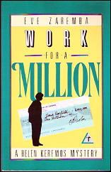 FIC 2009 – Work for a Million: A Helen Keremos Mystery front cover