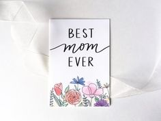Mothers Day Drawings Discover Best Mom Ever Card - Mothers Day Card - Floral Card Watercolor Flowers Happy Mothers Day Moms Birthday Just Because Blank Card Mother's Day Gift Card, Happy Mother's Day Card, Happy Mothers Day Mom, Mothers Day Crafts, Cool Mothers Day Gifts, Best Mothers Day Cards, Birthday Cards For Mom, Mother Birthday, Mothers Day Drawings