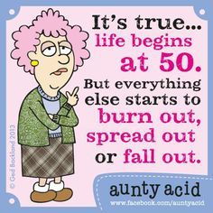 You've got so much to look forward to kids...   Great news folks. For anyone who missed out on the offer last time, there's a HUGE 21% off our 2014 Aunty Acid calendar for FB fans who click this link http://www.amazon.com/gp/product/1416294821/ref=s9_simh_gw_p14_d0_i1?pf_rd_m=ATVPDKIKX0DER&pf_rd_s=center-2&pf_rd_r=11WFF26JHG0MW2A7R5P9&pf_rd_t=101&pf_rd_p=1389517282&pf_rd_i=507846!..  They sure make great little gifts!