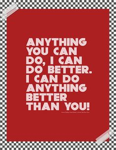 Anything you can do, I can do better --- Original design by LOLLOPprints, $2.90