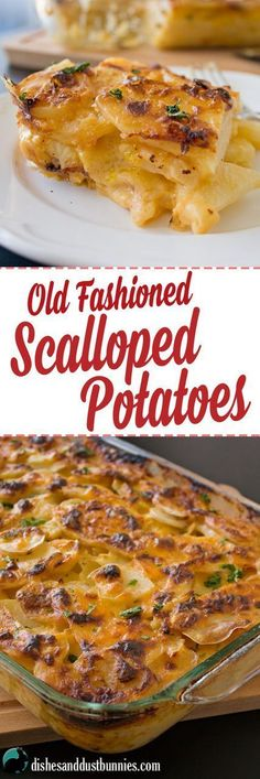 Old Fashioned Scalloped Potatoes from http://dishesanddustbunnies.com