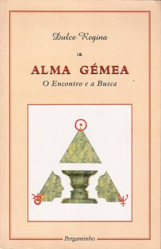 Alma Gémea | de Dulce Regina | http://www.livrariaseverense.pt/index.php?route=product/product&path=60_126&product_id=2305