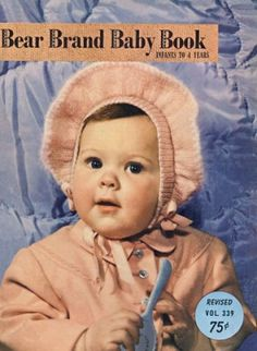 Baby Book clothes for babies and children;  layettes, sweaters, bonnets, booties, blankets, bunting, bonnets, bootees, soakers, mittens, socks, suits, coats, pullover and cardigan sweaters, vest, toques, hats Vintage Knitting Patterns Book for download Sz Infant-4 yrs