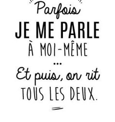 personnaliser tee shirt Je me parle a moi meme - Meme Shirts - Ideas of Meme Shirts - personnaliser tee shirt Je me parle a moi meme The Words, Motivational Quotes, Funny Quotes, Inspirational Quotes, Positiv Quotes, Quotes Thoughts, Quote Citation, French Quotes, Positive Attitude