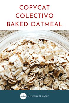 Copycat Colectivo Baked Oatmeal Recipe :: Warm Eats for Cold Days Copycat Recipes, New Recipes, Favorite Recipes, Breakfast Time, Breakfast Recipes, Baked Oatmeal Recipes, Little's Coffee, Fruit In Season, Cold Day