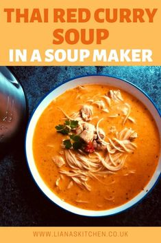 Thai Red Curry Soup tastes amazing! And it's such an easy recipe to make in a Morphy Richards Soup Maker! Add noodles to make this soup a really substantial meal. #soup #souprecipes #soupseason #soupmaker #soupmakerrecipes #souprecipeseasy #morphyrichards #thaifoodrecipes #thairecipes #thairedcurry #thaisoup