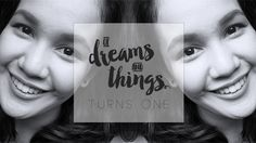 Of Dreams and Things turns ONE! | Of Dreams and Things