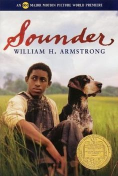 Sounder by William H. Armstrong AUD FIC ARM (2 Cassettes) Angry and humiliated when his sharecropper father is jailed for stealing food for his family, a young black boy grows in courage and understanding by learning to read and with the help of the devoted dog Sounder.