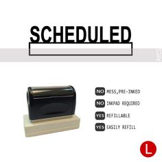 SCHEDULED, Pre-Inked Office Stamp, 761914-C