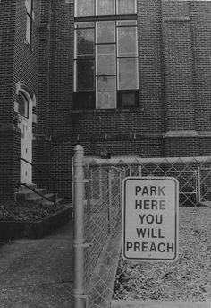 Don't park in this spot unless you're planning on preaching! This sign is located outside a local church in Sterling, Illinois.