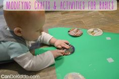 Can you only find pins of crafts for toddlers and preschoolers? In this post, a pediatric occupational therapist modifies and adapts activities to match the skills and interests of little ones. Tips for making crafts and activities work with babies from CanDo Kiddo.