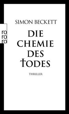 Die Chemie des Todes: David Hunters 1. Fall: Amazon.de: Simon Beckett, Andree Hesse: Bücher