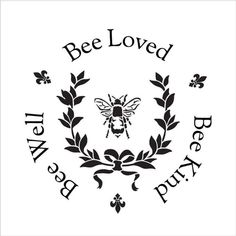 Bee Kind, Bee Well, Bee Loved – Round – Word Art Stencil – Select Size – – by – Herzlich willkommen Bee Wallpaper, Bee Stencil, Stencils For Wood Signs, 2 Logo, Logo Bee, Bee Art, Bee Crafts, Bee Design, Logo Design