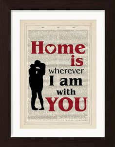 Home Is Wherever I Am With You print on upcycled Vintage Page mixed media digital Edward Sharpe Upcycled Vintage, Etsy Vintage, Edward Sharpe, Irish Art, Free Prints, Romantic Quotes, Antique Books, Book Pages, Art Pieces