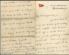 A letter sent home from Wallace Hartley, the bandmaster on the ship, penned on April four days before the luxury liner sank to the bottom of the Atlantic after hitting an iceberg. Titanic Ship, Rms Titanic, Titanic Survivors, Titanic Artifacts, Titanic History, Famous Words, Vintage Lettering, Letters, Writing