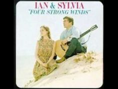 Ian and Sylvia - 3 hits: Four Strong Winds, You Were On My Mind, Someday Soon. Wonderful melodies and vocals from the 1960's.