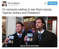 Yasss Agents Ackles & Padalecki... Haha they totally should