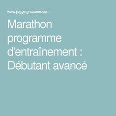 Marathon programme d'entraînement : Débutant avancé