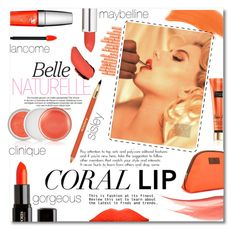 """CORAL love"" by anny-dd ❤ liked on Polyvore featuring beauty, Lancôme, Hourglass Cosmetics, Maybelline, OTIS BATTERBEE, Gorgeous Cosmetics, By Terry and Sisley Paris"