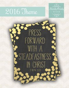 2016 Mutual Theme Printables, Press Forward With A Steadfastness in Christ, LDS Young Women, 2 Nephi 31:20, Latter-day Saint Young Woman