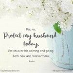 40 Prayers for my Husband: His Protection
