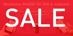 Super SALE for WooCommerce WooSales Mobile (iOS & Android)