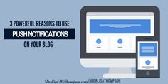 Are you using Push Notifications on your blog? http://www.drlisamthompson.com/push-notifications/