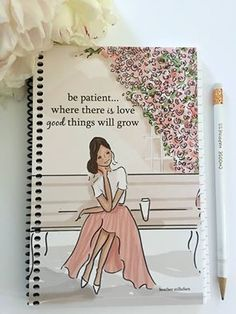 Be Patient....Where There is LOVE...good things will grow!