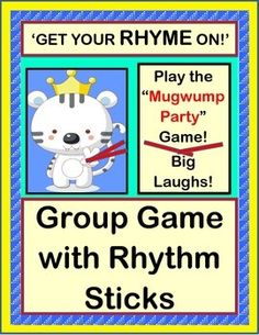 """RHYTHM STICKS and RHYMING WORDS! Play an ACTIVE GROUP GAME with a great Rhythm Pattern! Your kids will dress up a BIG stuffed animal as the """"Mugwump Party Queen""""! They will create RHYMES FROM CONTEXT CLUES, as they dress up the """"Queen"""" in funny party clothes! Rhythm Sticks will 'keep the beat'! (7 pages) From Joyful Noises Express TpT! $"""