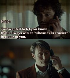 "Hannibal: Will Always Wins At ""Whose Ex Is Crazier"""