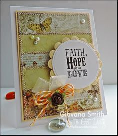 DTGD14OneHappyStamper - Faith, Hope and Love by giogio - Cards and Paper Crafts at Splitcoaststampers