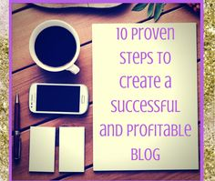 12 Proven Steps to Create a Successful and Profitable Blog