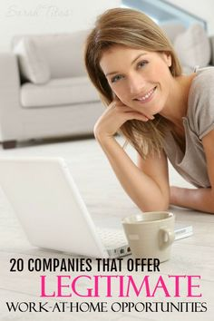 As a single work from home mom, I've seen it all, and I can tell you there are a myriad of scams out there, but there are also some solid companies to make money from as well! 20 Companies That Offer Legitimate Work at Home Opportunities make money from home, ways to make money at home