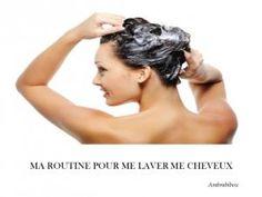 Ma routine pour me laver les cheveux • Hellocoton.fr