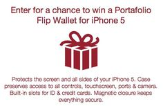 Enter for a chance to win a Portafolio Flip Wallet for iPhone 5!