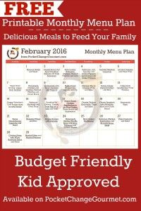 Delicious meals to feed your family in the Printable February Monthly Menu Plan! Budget friendly meal plan - Kid approved! Print out your FREE copy today!