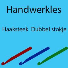 Handwerkles: Haaksteek Dubbel Stokje