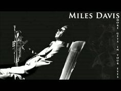 Miles Davis - Smoke gets in your eyes