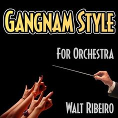 Orchestra Gangnam Style- officially one of the weirdest things ever.