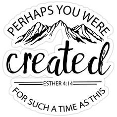 'Esther Sticker by Faith-Fabrics Christian School, Christian Shirts, Faith Quotes, Bible Quotes, Scriptures, Bible Verses, Esther 4 14, Faith Bible, Vinyl Shirts